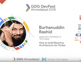 Build Reactive Architecture for Flutter – DevFest Ahmadabad